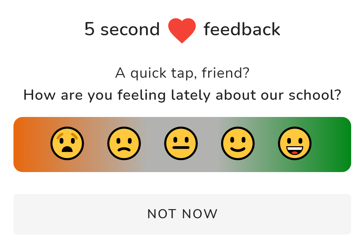 Fast and easy parent feedback from the privacy of their own device